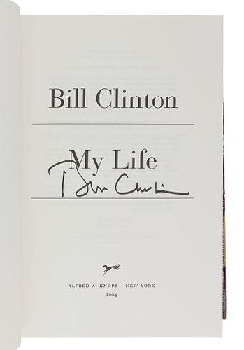 CLINTON, William Jefferson (b. 1946). My Life. New York: Alfred A. Knopf, 2004.