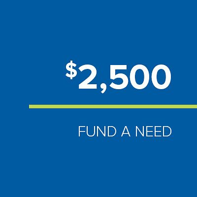 FUND-A-NEED: $2,500