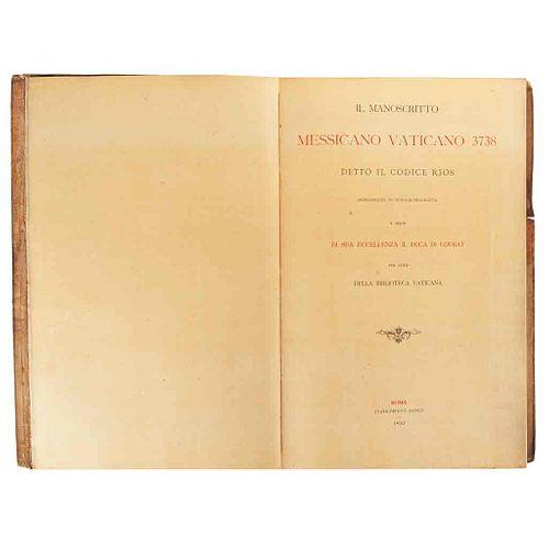 Duca di Loubat. Il Manoscritto Messicano Vaticano 3738 detto il Codice Rios... Roma, 1900. Facsimilar.