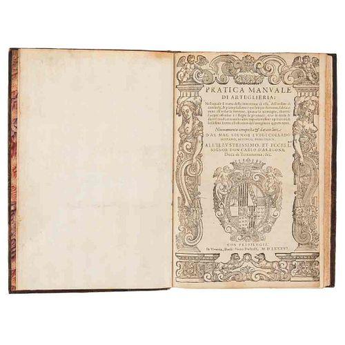 Collado, Luis. Pratica Manuale di Arteglieria; nella quale si Tratta della Inventione di essa... Venecia, 1586. 1a edición.