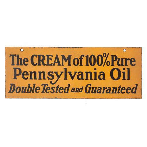 A Rare Cream of 100% Pure Pennsylvania Oil Metal Sign