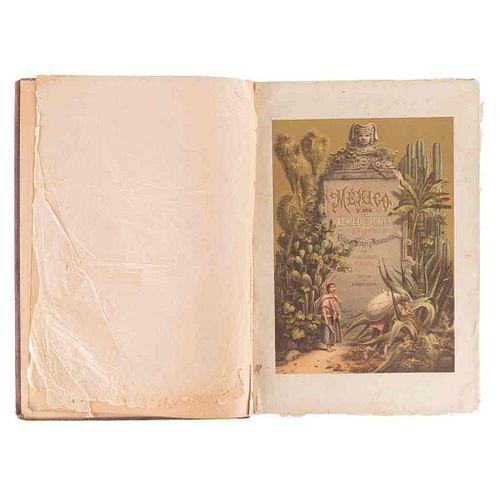 Castro, C. - Campillo, J. - Auda, L. - Rodríguez, C. México y sus Alrededores.  México: V. Debray, ca. 1874 - 1878. 47 láminas.