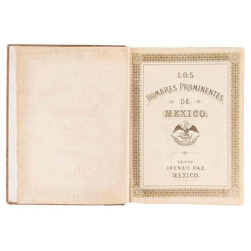 Paz, Ireneo (Editor). Los Hombres Prominentes de México. México, 1888. 210 litografías. 1a edición. Texto en español, francés e inglés.