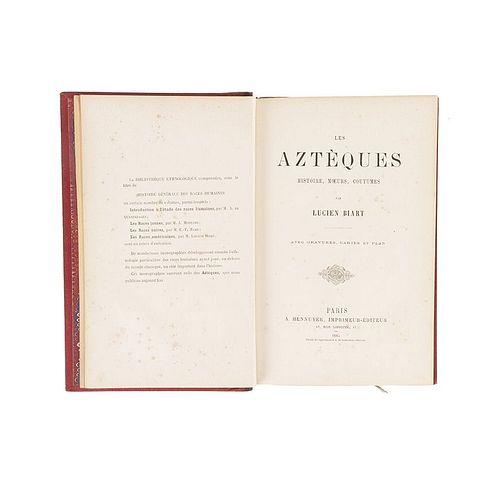 Biart, Lucien. Les Aztèques Histoire, Moeurs, Coutumes. Paris, 1885. Lámina coloreada y 3 planos plegados.