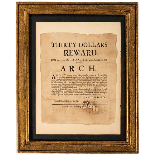 [SLAVERY & ABOLITION]. DAVIS, Ignatius (1759-1828). Thirty Dollars Reward. Ran away, on the 22d of August last, a handsome Negro Lad, named Arch, Abou