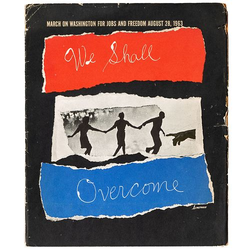 [CIVIL RIGHTS]. LO MONACO, Louis (20th Century). March on Washington for Jobs and Freedom August 28, 1963: We Shall Overcome. New York: Urban League,
