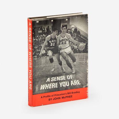 [Literature] McPhee, John, A Sense of Where You Are: A Profile of William Warren Bradley
