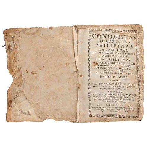 San Agustín, Gaspar de. Conquistas de las Islas Philipinas. Madrid: Imprenta de Manuel Ruiz de Murga, 1698.