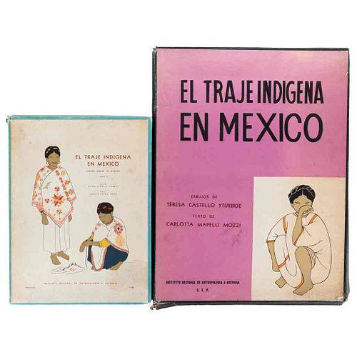Castello Yturbide, Teresa - Mapelli Mozzi, Carlotta. El Traje Indígena en México. México. 1965-1968. Piezas: 2. 60 láminas a color.