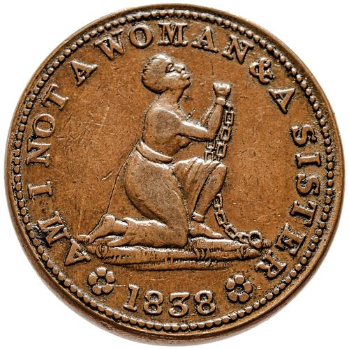 1838 Anti-Slavery Token: Am I Not A Woman And A Sister. Copper Rulau 81 (Low 54)