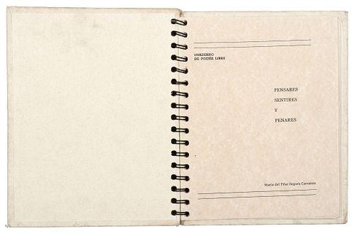 Segura Carranza, María del Pilar. Pensares, Sentires y Penares. México: MAPISE, 2003. Cuaderno de poesía libre.