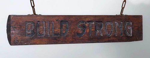 "Roycroft Motto ""BUILD STRONG"" Hand-Carved Half Log"