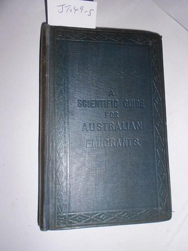 PHILLIPS (John A) Gold-Mining and Assaying: a Scientific Guide for Australian Emigrants, second edit