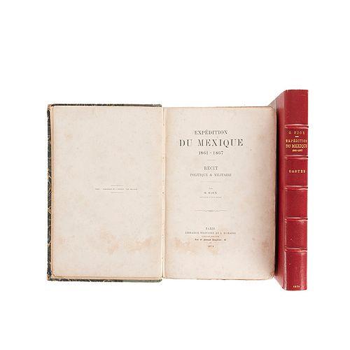 Niox, Gustave León. Expédition du Mexique 1861 - 1867. Paris: Librairie Militaire de J. Dumaine, 1874. Texto y Atlas (5 mapas). Pzs. 2.