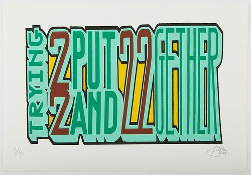 "Tavar Zawacki/Above ""Trying 2 Put 2 and 2 2gether"" Screenprint"