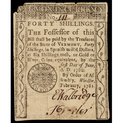 Colonial Currency, February 1781. 40s. VERMONT CALLS FOR JUSTICE. PCGS VF-30