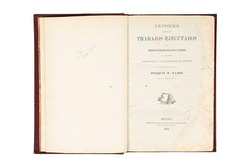 Ramos, Joaquín M. Informe Relativo a los Trabajos Ejecutados por la Comisión Exploradora de la Baja California... México, 1886. 17 láms
