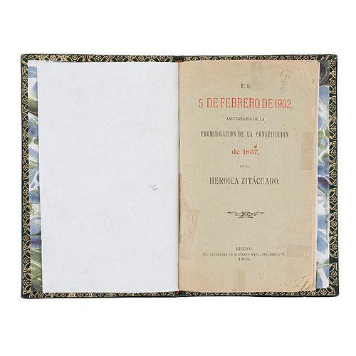 El 5 de Febrero de 1902, Aniversario de la Promulgación de la Constitución de 1857, en la Heroica Zitácuaro. México, 1902.