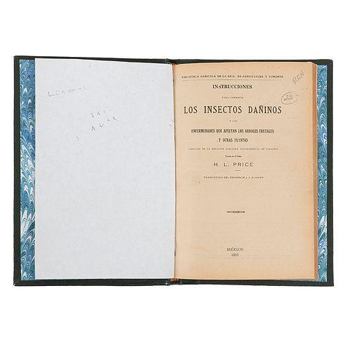 Price, H. L. Instrucciones para Combatir los Insectos Dañinos y las Enfermedades que Afectan los Árboles... México, 1921. Ilustrado