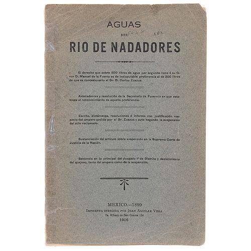 Aguas del Río Nadadores. México: Juan Aguilar Vega, 1916. Textos por Luis Gutiérrez Otero y Carlos Zuazua.