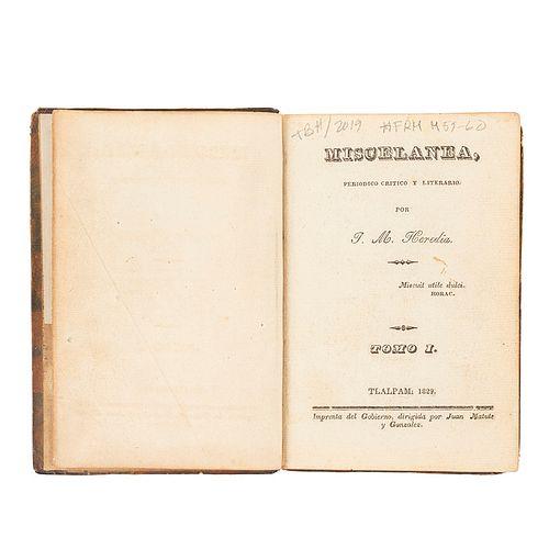 Heredia, José María. Miscelánea, Periódico Crítico y Literario. Tlalpam, 1829. Números 1 - 8. Ex Libris de Juan Luis Bribiesca.