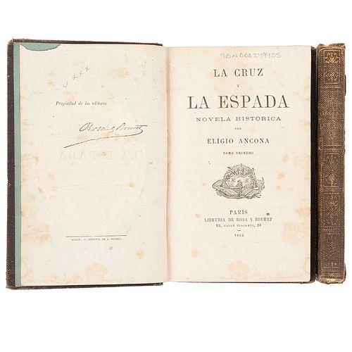 Ancona, Eligio. La Cruz y la Espada. Novela Histórica. Paris: Librería de Rosa y Bouret, 1866. Tomos I-II. Piezas: 2.