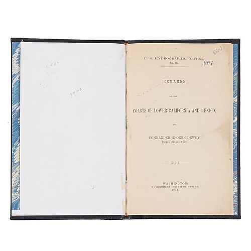 Dewey, George. Remarks on the Coasts of Lower California and Mexico. Washington: Government Printing Office, 1874.