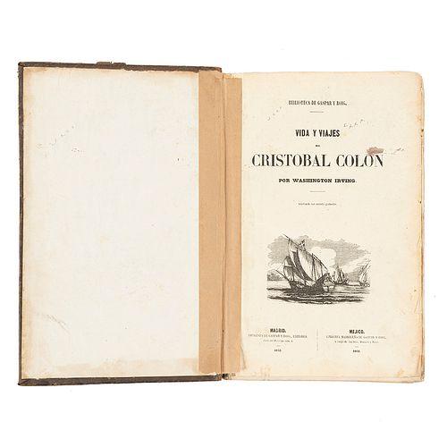 Irving, Washington / Prescott, Guillermo / Arago, Santiago. Biblioteca de Gaspar y Roig. Madrid - Méjico, 1851 / 1852. 3 obras en 1 vol
