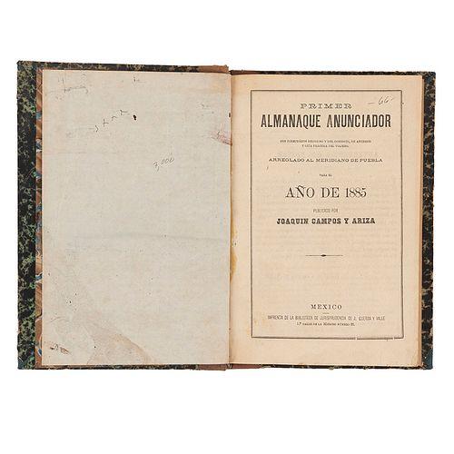 Campos y Ariza, Joaquín. Primer Almanaque Anunciador con Directorios Religioso y del Comercio, de Anuncios y Guía... México, 1885.