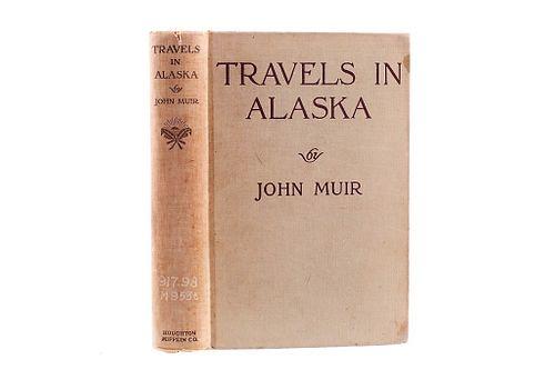 1915 1st Ed. Travels in Alaska By John Muir