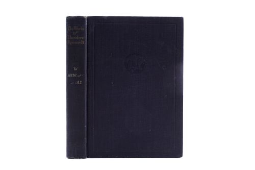 1893 Exc. Ed. The Works of Theodore Roosevelt