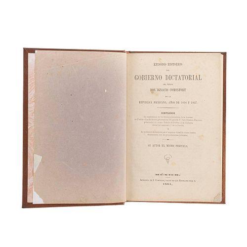 Portilla, José de la. Episodio Histórico del Gobierno Dictatorial del Señor Ignacio Comonfort en la República México, 1861.
