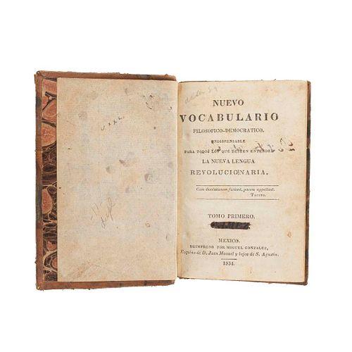 Thjulen, Lorenzo Ignacio. Nuevo Vocabulario Filosófico-Democrático. México: Reimpreso por Miguel González, 1834. Tomos I-II en 1 vol.