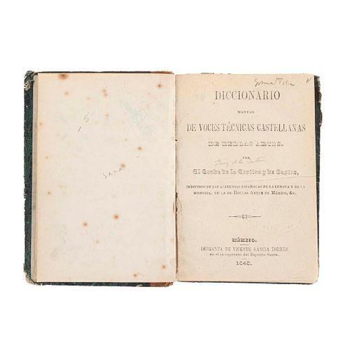 Conde de la Cortina y de Castro. Diccionario Manual de Voces Técnicas Castellanas de Bellas Artes. México, 1848.