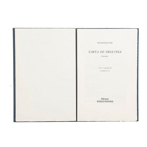 Paz, Octavio. Carta de Creencia (Cantata). México: Ediciones Papeles Privados, 1987. Ed. de 300 ejemplares. Firmado por Octavio Paz