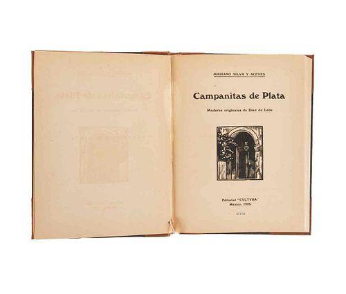 Silva y Aceves, Mariano. Campanitas de Plata. México: Editorial Cvltvra, 1925. Maderas originales de Díaz de León.