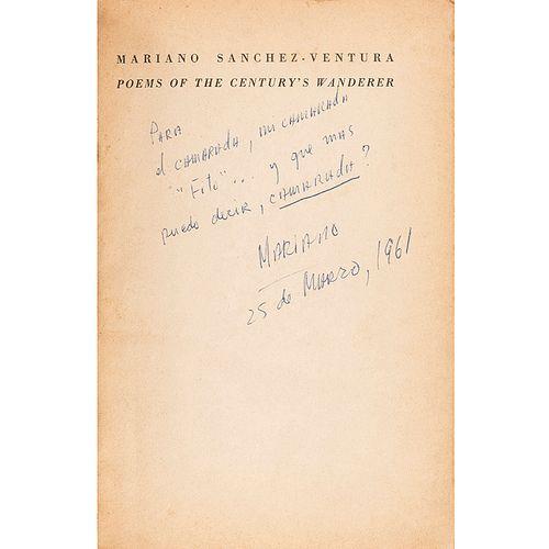 Sánchez Ventura, Mariano. Century's Wanderer, Poems. México: Juan José Arreola - El Unicornio, 1961. 1a. edición, de 300 ejemplares.