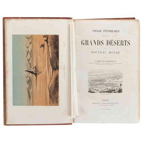 Domenech, Emmanuel. Voyage Pittoresque dans les Grands Déserts du Nouveau Monde. Paris, 1862. Frontispicio y 39 láminas.