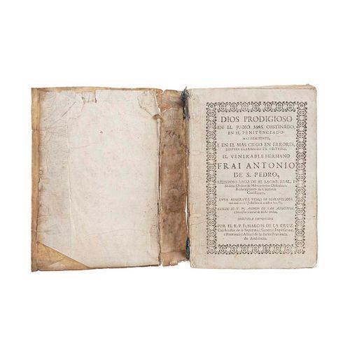 San Agustín, Andrés de. Dios Prodigioso en El Judio más Obstinado en el Penitenciado más Penitente. Un grabado. Sevilla: 1728.