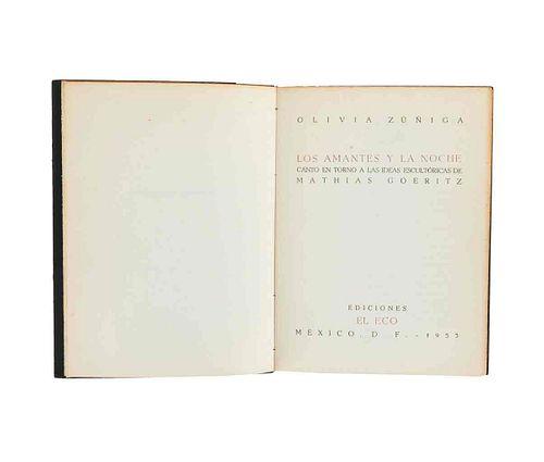 Zúñiga, Olivia. Los Amantes de la Noche. Canto en torno a las ideas escultóricas de Mathias Goeritz. México, 1953.Ed. de 570 ejemplares