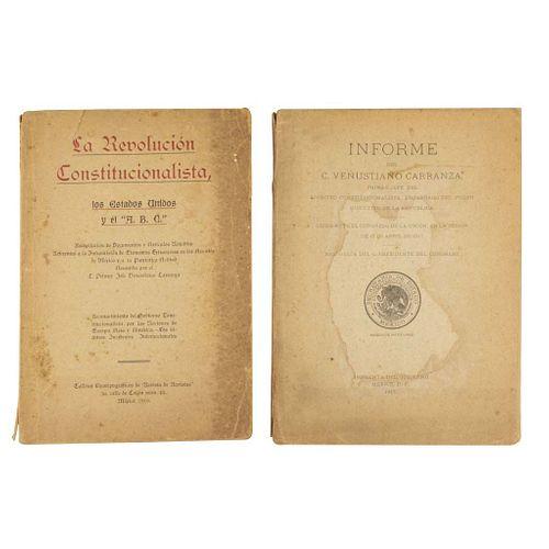 Alducin, Rafael / Carranza, Venustiano. La Revolución Constitucionalista / Informe del C. Venustiano Carranza. Piezas: 2.