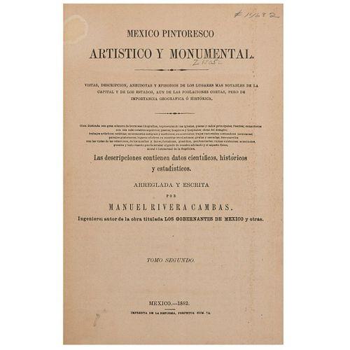 Rivera Cambas, Manuel. México Pintoresco Artístico y Monumental. México: Imprenta de la Reforma, 1882. Con 12 litografías