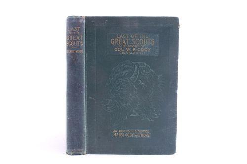 1899 1st Ed. Last of the Great Scouts Buffalo Bill