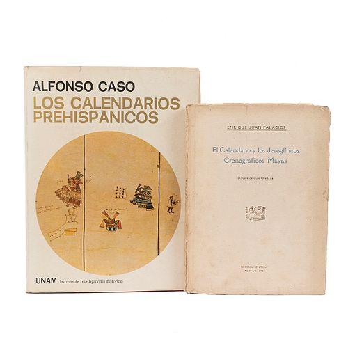Palacios, Juan / Caso, Alfonso. El Calendario y los Jeroglíficos Cronográficos Mayas / Los Calendarios Prehispánicos. Piezas: 2.