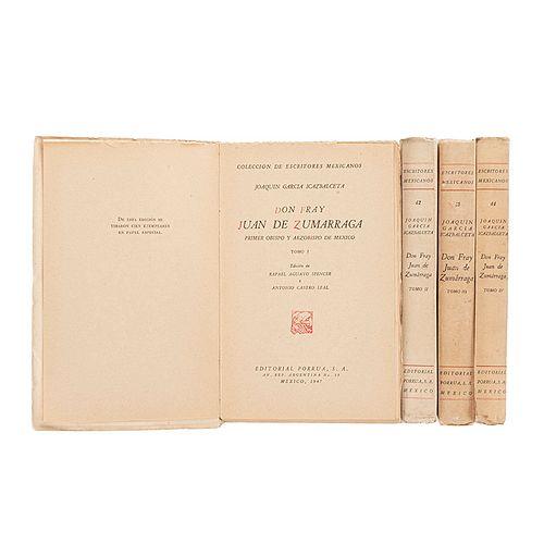 García Icazbalceta, Joaquín. Don Fray Juan de Zumárraga Primer Obispo y Arzobispo de México. México, 1947. Ed. 100 ejemplares. 4 pzs