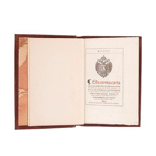 Cortés, Hernan. Carta de Hernán Cortés. México: Imprenta particular del editor, 1865. Edición de 70 ejemplares.