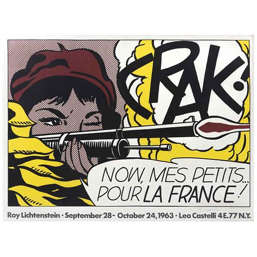ROY LICHTENSTEIN, Crack I Now, Mes Petits . Pour La france I, 1963, Firmada Litografía Offset s/n, 51 x 72 cm | ROY LICHTENSTEIN, Crack I Now, Mes Pet