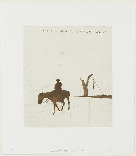 "David Rathman ""Thatís as Fair as I Know How to Make It"" Etching & Aquatint"