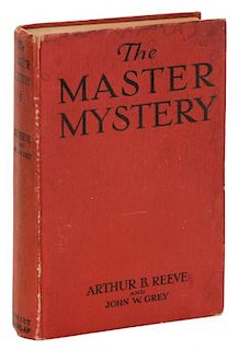 Reeve, Arthur. The Master Mystery. New York: Grosset & Dunlap, 1919. First Edition. PublisherНs red
