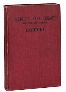 Houdini, Harry (ed). ElliottНs Last Legacy. New York: Adams Press, 1923. Red cloth stamped in black.